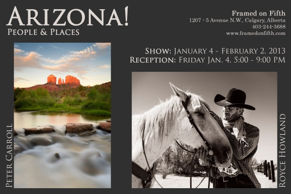 Arizona! People & Places Exhibit by Peter Carroll & Royce Howland